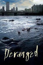 Deranged – Posedații (2012)