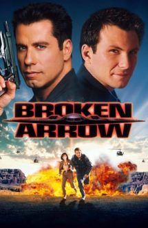 "Broken Arrow – Operaţiunea ""Broken Arrow"" (1996)"