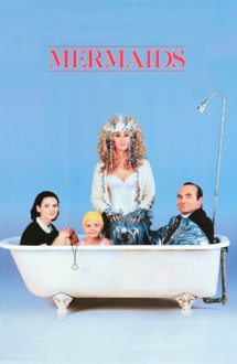 Mermaids – Sirene (1990)
