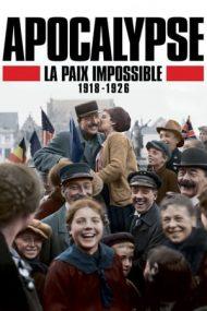 Apocalypse Never-Ending War 1918-1926 (2018)