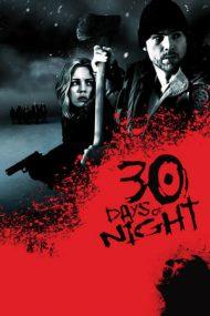 30 Days of Night – 30 de zile de noapte (2007)