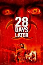 28 Days Later – După 28 de zile (2002)