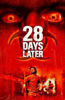 28 Days Later – După 28 de zile (2002)