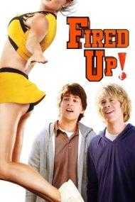 Fired Up! – Doi băieți și multe fete (2009)