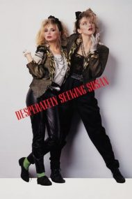 Desperately Seeking Susan – Căutând-o pe Susan (1985)