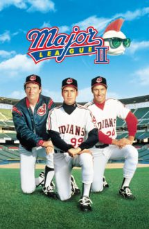 Major League 2 – Indienii din Cleveland 2 (1994)