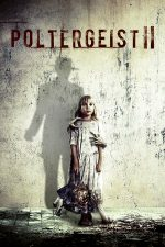 Poltergeist 2: The Other Side (1986)