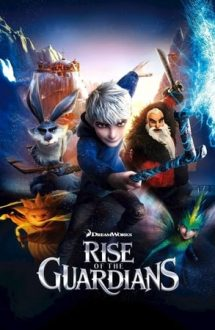 Rise of the Guardians – Cinci eroi de legendă (2012)