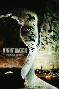 Night Watch – Veghea de noapte (2004)