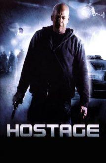 Hostage – Ostaticul (2005)