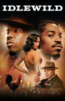 Idlewild – Viața mea în Idlewild (2006)