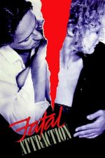 Fatal Attraction – Atracție fatală (1987)