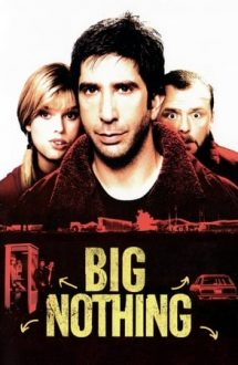 Big Nothing – Un mare nimic (2006)