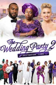 Wedding Party 2  (2017)