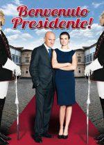 Welcome Mr. President – Bun venit, dle președinte! (2013)