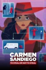 Carmen Sandiego: To Steal or Not to Steal – Carmen Sandiego: A fura sau a nu fura (2020)