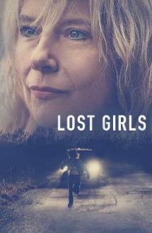 Lost Girls – Fete dispărute (2020)