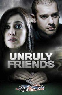 Unruly Friends – Fantomele copilăriei (2012)