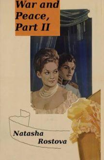 War and Peace, Part 2: Natasha Rostova (1966)