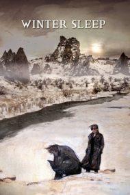 Winter Sleep – Somn de iarnă (2014)