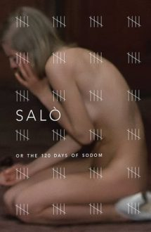 Salo, or the 120 Days of Sodom – Salo sau cele 120 de zile ale Sodomei (1975)