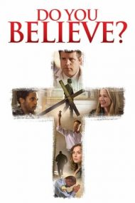 Do You Believe? (2015)