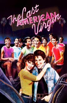The Last American Virgin – Ultimul american virgin (1982)