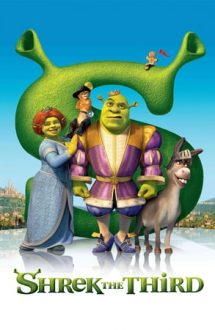 Shrek the Third – Shrek al Treilea (2007)
