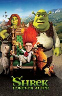 Shrek Forever After – Shrek pentru totdeauna (2010)
