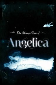 The Strange Case of Angelica – Angelica: o poveste stranie (2010)