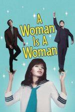 A Woman Is a Woman – O femeie e o femeie (1961)