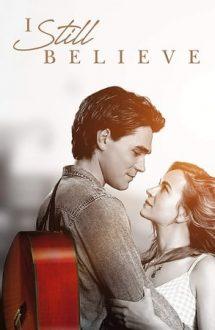 I Still Believe – Mereu împreună (2020)