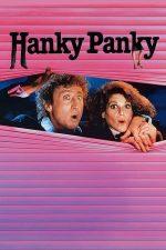 Hanky Panky – Dragoste cu bucluc (1982)