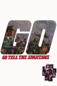 Go Tell the Spartans – Incident la Muc Va (1978)