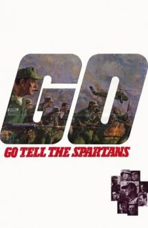 Go Tell the Spartans – Incident la Muc Va (1978)