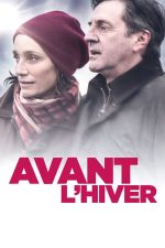 Avant l'hiver – Înainte să vină iarna (2013)