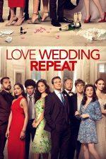 Love. Wedding. Repeat – Iubește, căsătorește-te, repetă (2020)