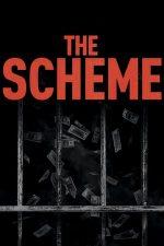 The Scheme – Fentarea legii (2020)