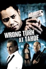 Wrong Turn at Tahoe – La un pas de moarte (2009)