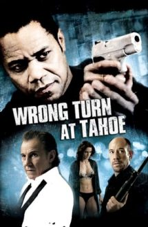 Wrong Turn at Tahoe – La un pas de moarte (2009)