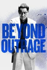 Beyond Outrage – Mai presus de furie (2012)