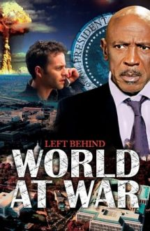 Left Behind 3: World at War – Abandonați: În prag de război (2005)