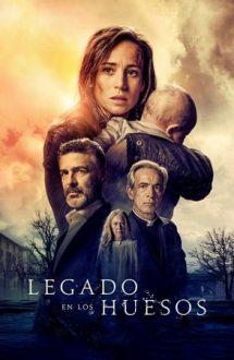 Legacy in the Bones – Moștenirea oaselor (2019)