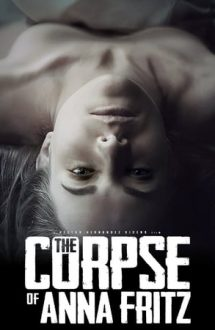 The Corpse of Anna Fritz (2015)