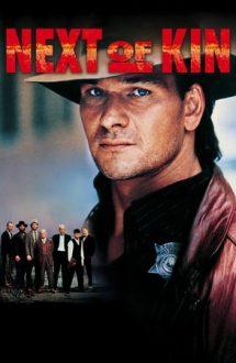 Next of Kin – Pe urmele mafiei (1989)