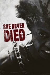 She Never Died (2019)
