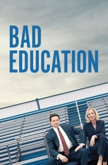 Bad Education – Scandal în educație (2019)
