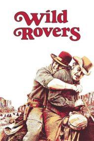 Wild Rovers – Hoinarii primejdioși (1971)