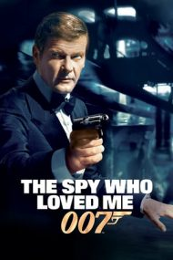 The Spy Who Loved Me – Spionul care mă iubea (1977)