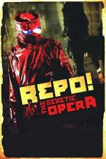 Repo! The Genetic Opera – Repo! Opera genetică (2008)
